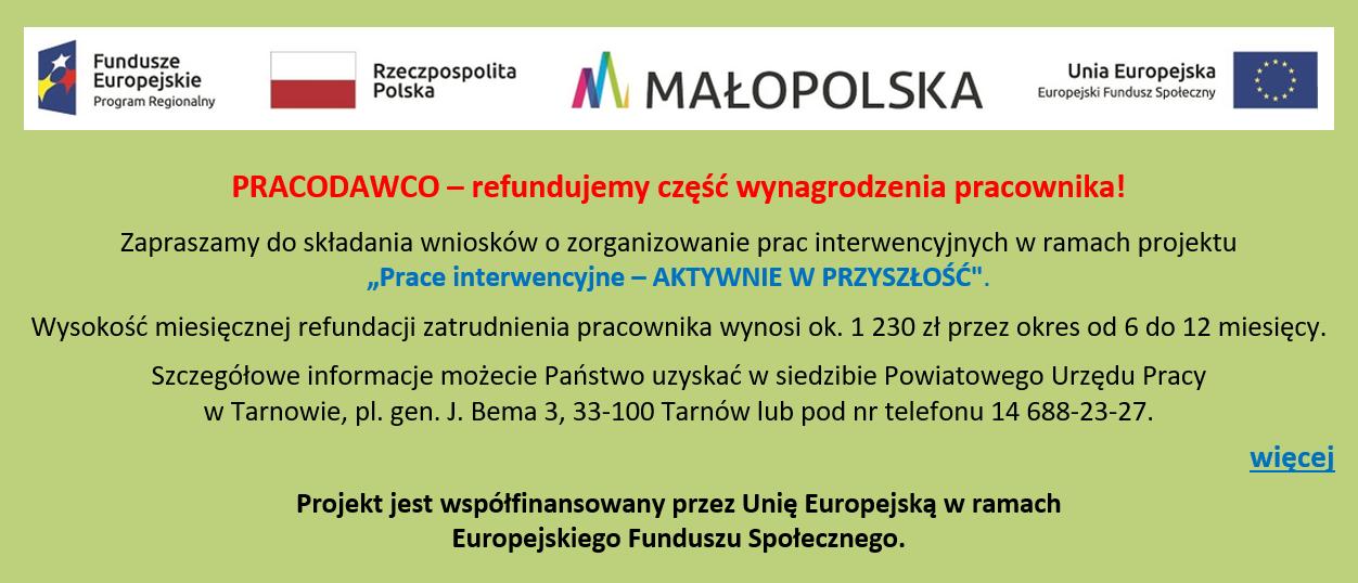 """""""Prace interwencyjne – AKTYWNIE W PRZYSZŁOŚĆ""""."""